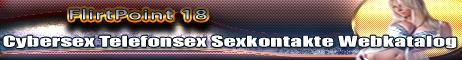 47 Telefonsex Webkatalog Flirtpoint18 Erotikkontakt Sexkontakt